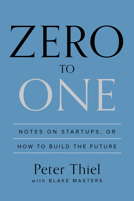 Zero to One Cover Image, Peter Thiel
