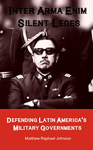 Matthew Raphael Johnson's Perversion of Latin American History