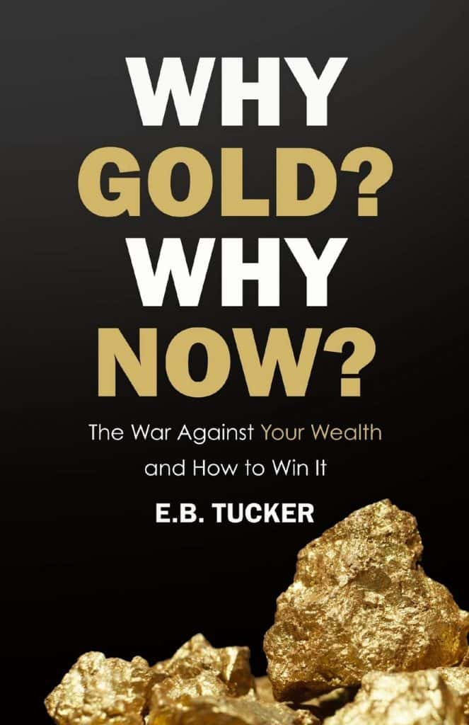 E. B. Tucker, Why Gold
